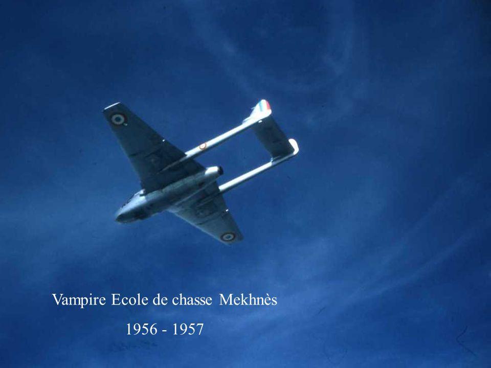 Vampire Ecole de chasse Mekhnès 1956 - 1957