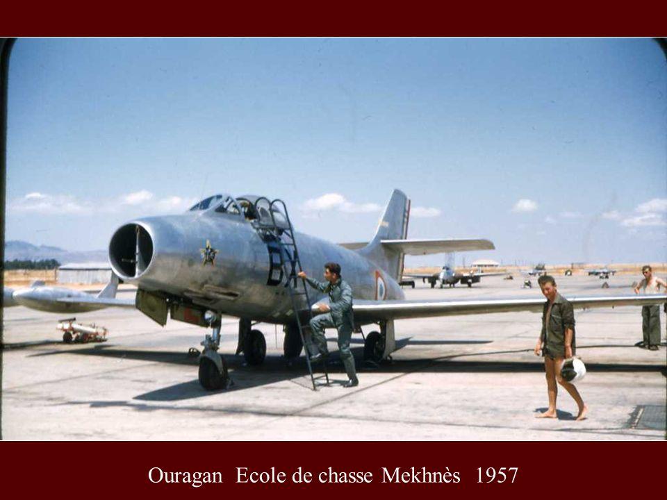 Ouragan Ecole de chasse Mekhnès 1957