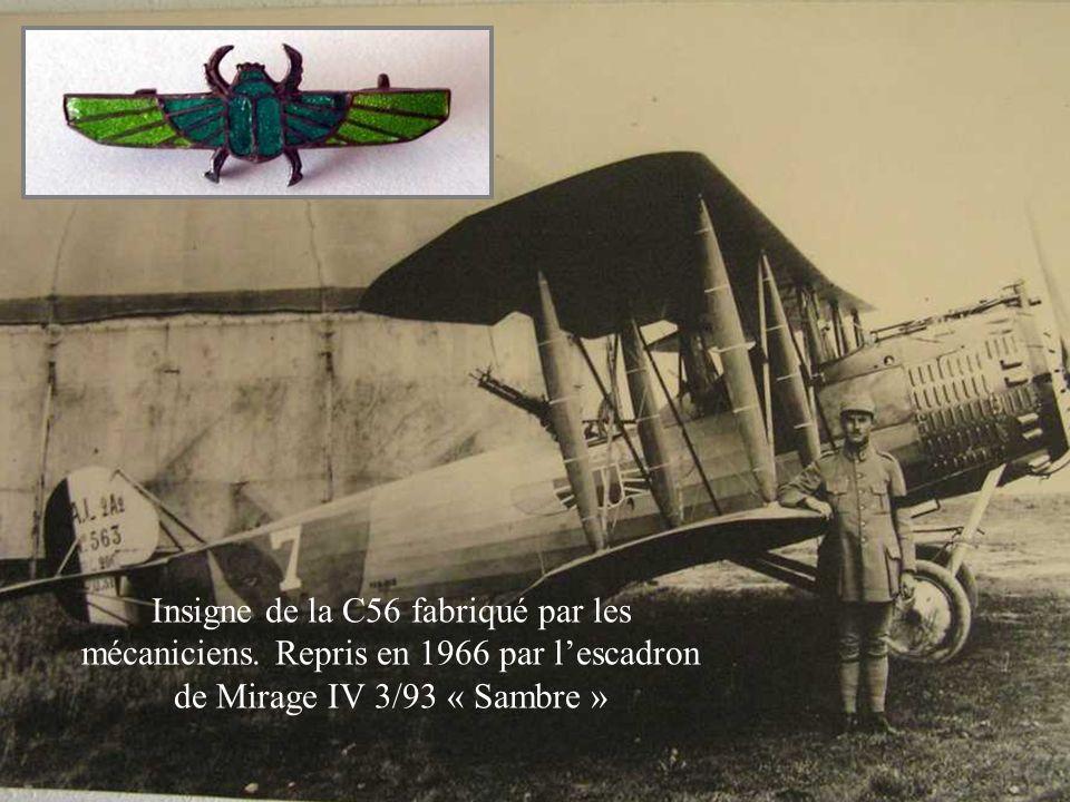 Insigne de la C56 fabriqué par les mécaniciens. Repris en 1966 par lescadron de Mirage IV 3/93 « Sambre »