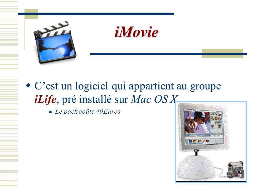 iMovie Logiciel de capture vidéo à usage familiale.