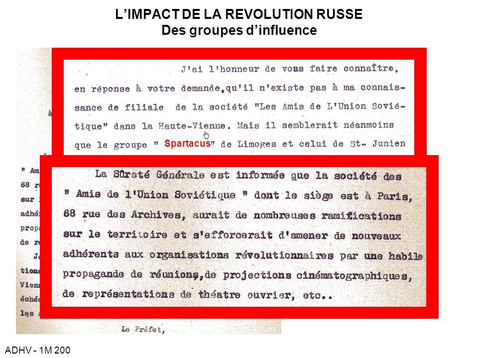 LIMPACT DE LA REVOLUTION RUSSE Des groupes dinfluence ADHV - 1M 200 Spartacus