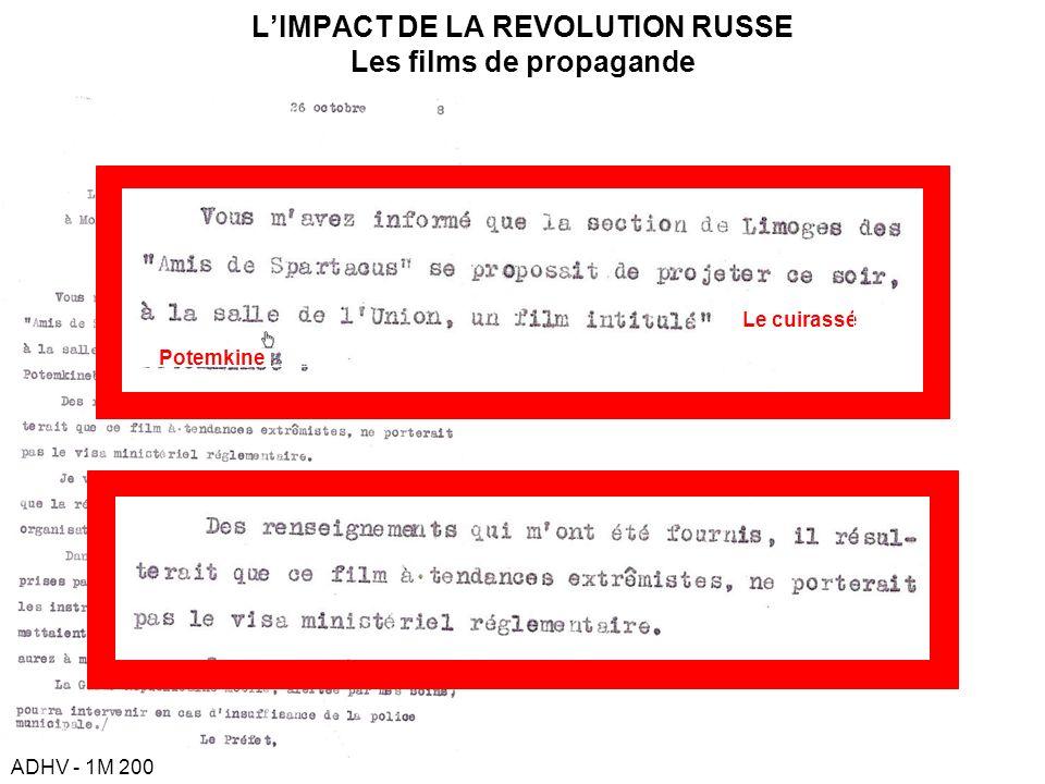 LIMPACT DE LA REVOLUTION RUSSE Les films de propagande ADHV - 1M 200 Le cuirassé Potemkine