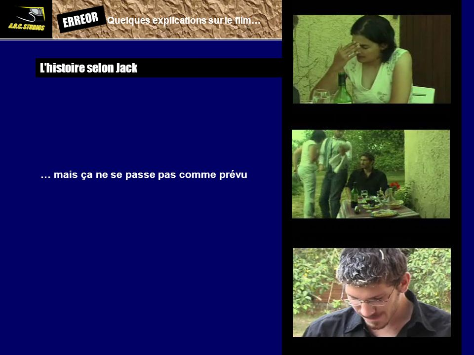 ERREOR: Quelques explications sur le film… Lhistoire selon Jack … mais ça ne se passe pas comme prévu