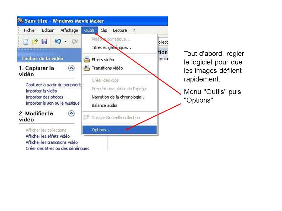 Tout d'abord, régler le logiciel pour que les images défilent rapidement. Menu