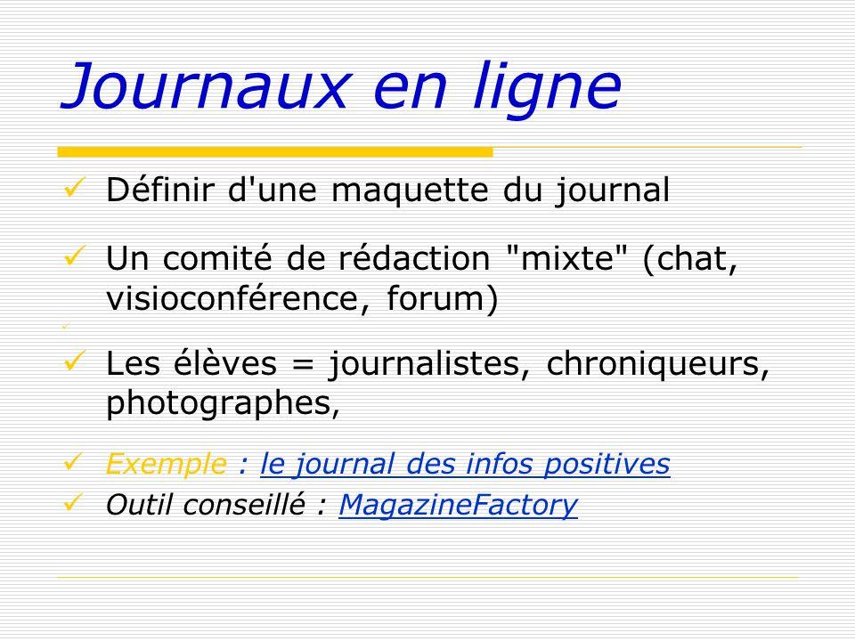 Journaux en ligne Définir d'une maquette du journal Un comité de rédaction