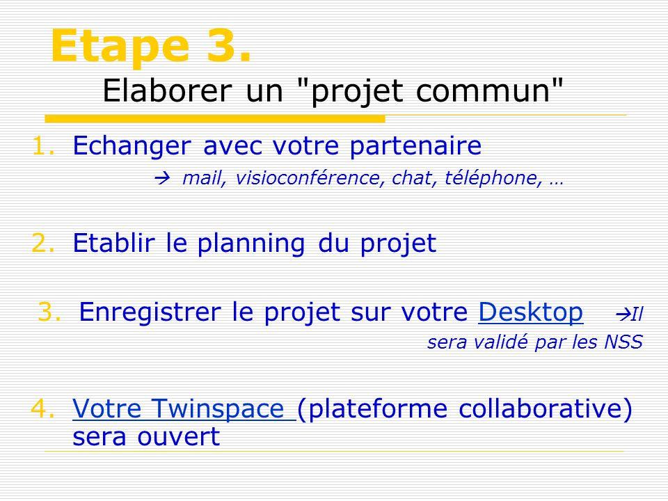 Etape 3.