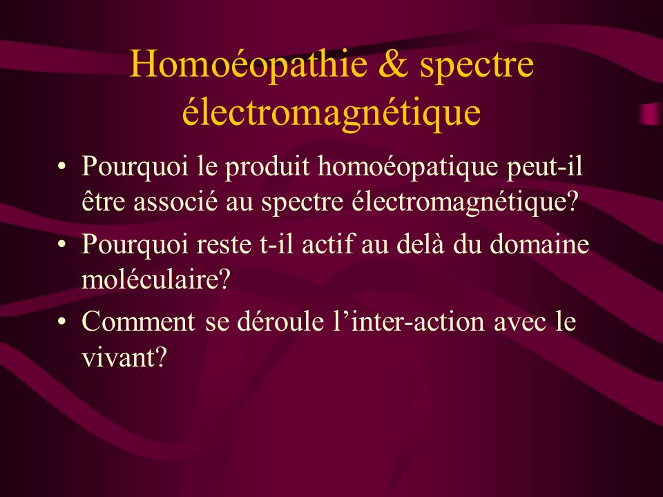 Sur Quoi repose lhomoéopathie? Précis DHomoeopathie. La Matière Médicale Pratique Dr Gilbert Charette de Nantes. Presse de lOuest, Nantes 1932 Dr J.F