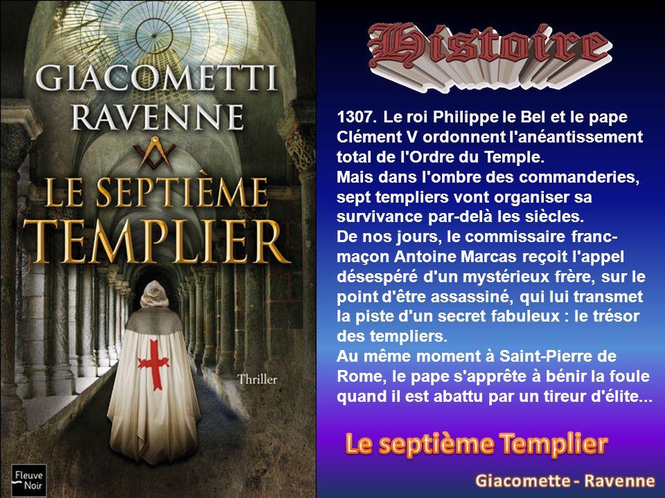 1307. Le roi Philippe le Bel et le pape Clément V ordonnent l'anéantissement total de l'Ordre du Temple. Mais dans l'ombre des commanderies, sept temp