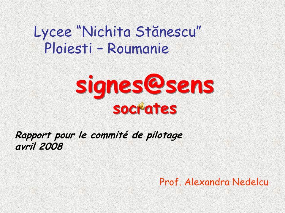 signes@sens socrates Lycee Nichita Stănescu Ploiesti – Roumanie Prof.