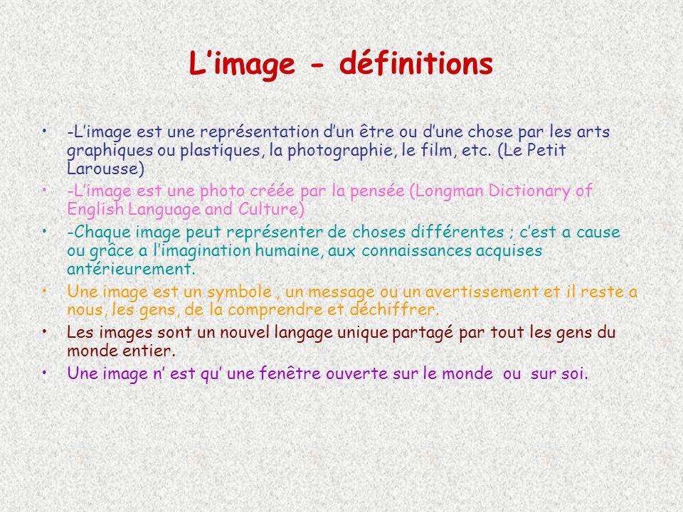 Limage - définitions -Limage est une représentation dun être ou dune chose par les arts graphiques ou plastiques, la photographie, le film, etc.