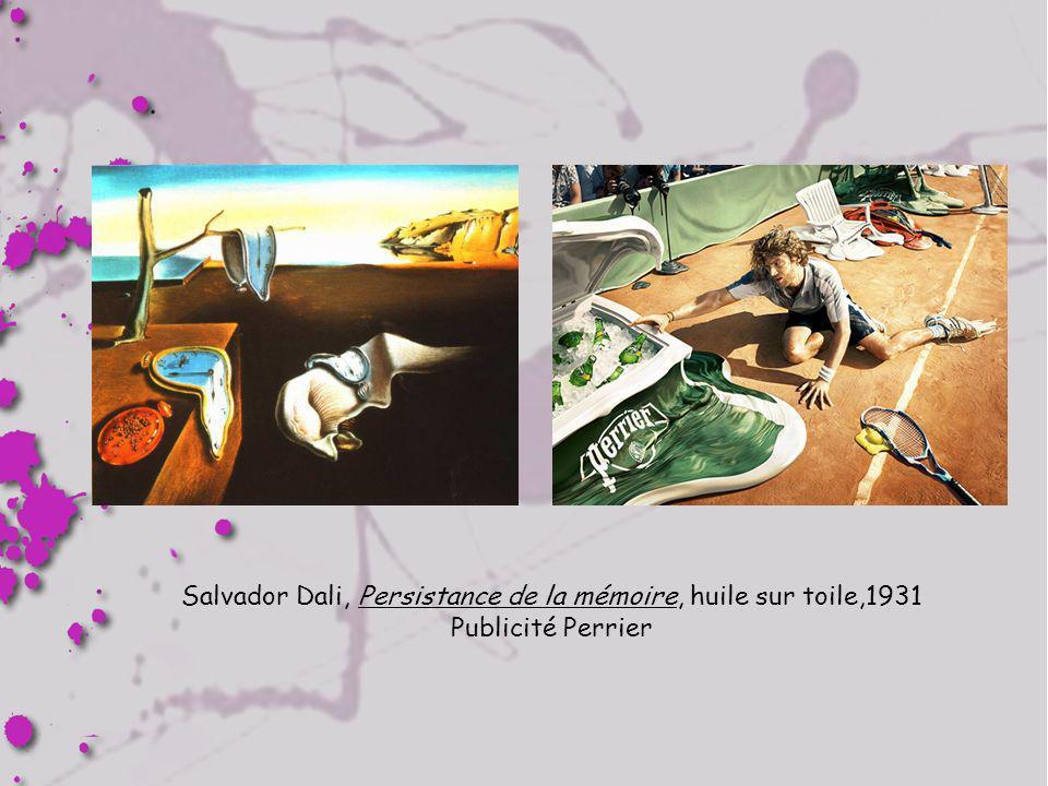 Salvador Dali, Persistance de la mémoire, huile sur toile,1931 Publicité Perrier