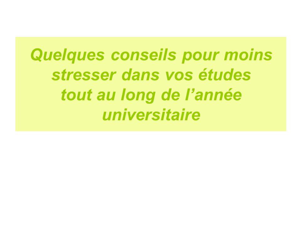 Quelques conseils pour moins stresser dans vos études tout au long de lannée universitaire