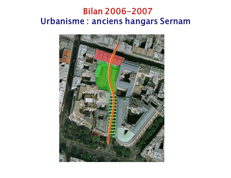 15 Bilan 2006-2007 Urbanisme : anciens hangars Sernam