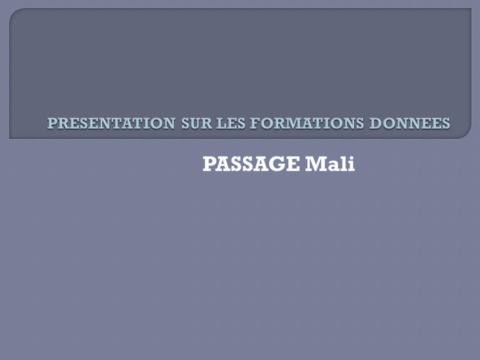 PASSAGE Mali