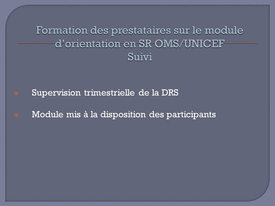 Supervision trimestrielle de la DRS Module mis à la disposition des participants