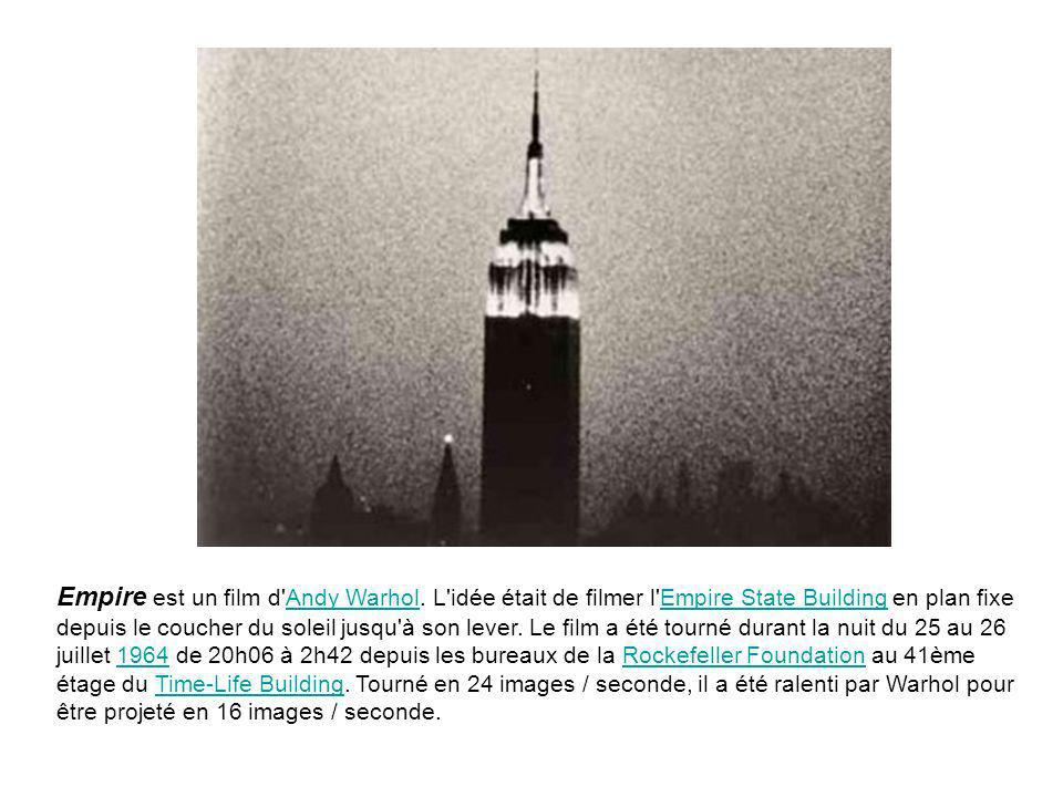 Empire est un film d Andy Warhol.