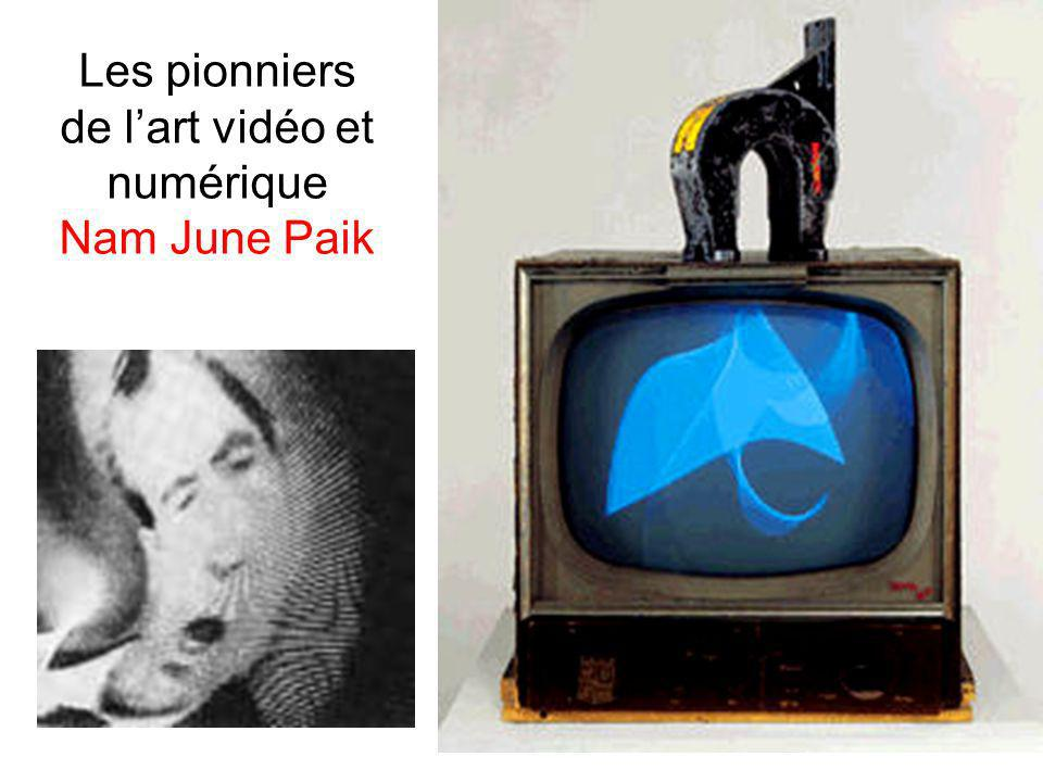 Les pionniers de lart vidéo et numérique Nam June Paik