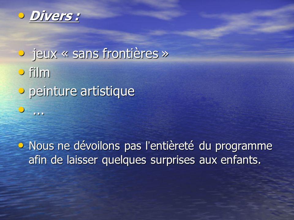 Divers : Divers : jeux « sans frontières » jeux « sans frontières » film film peinture artistique peinture artistique......