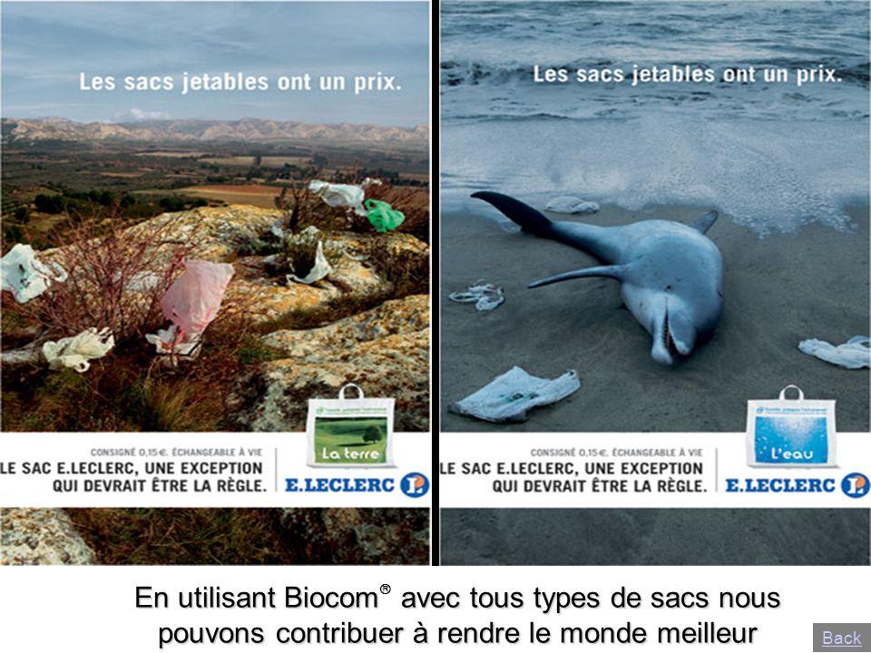 En utilisant Biocom avec tous types de sacs nous pouvons contribuer à rendre le monde meilleur Back