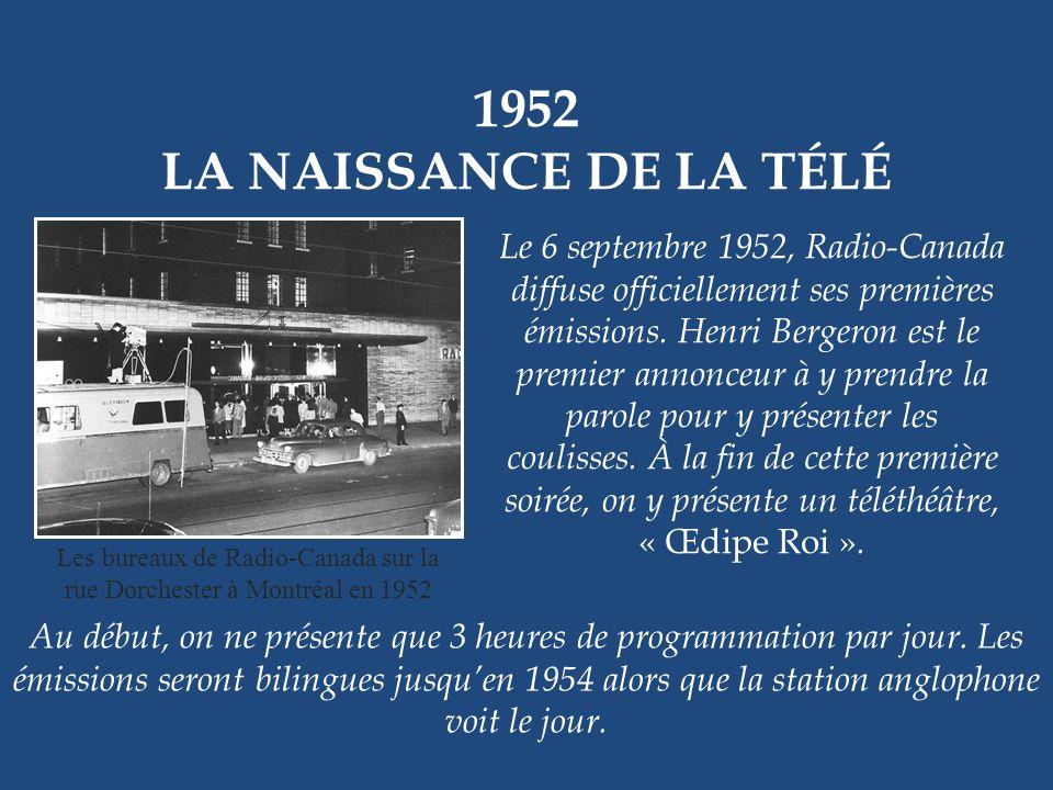1958 – 1962 CF-RCK Émile Genest, René Caron et Yves Létourneau Ce téléroman jeunesse a bénéficié de deux séries.