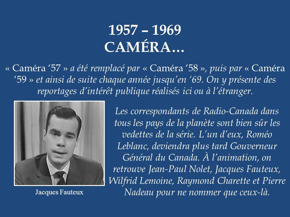 1957 – 1961 OPÉRATION MYSTÈRE Louise Marleau et Hervé Brousseau. Cette émission jeunesse laissait toute la place à la science-fiction. Le professeur N