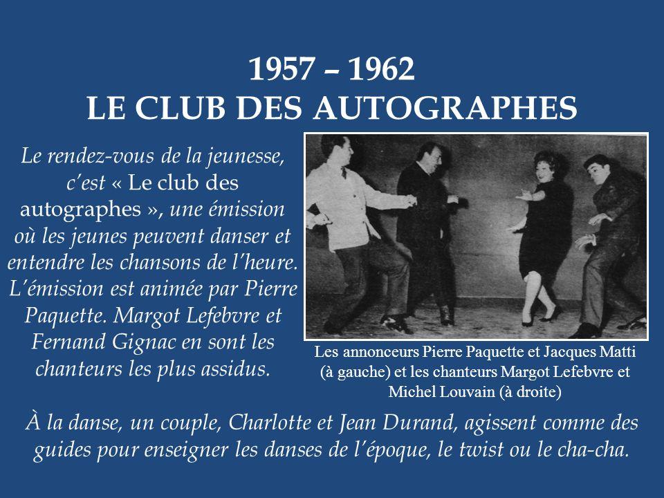 1957 – 1969 CAMÉRA… Jacques Fauteux « Caméra 57 » a été remplacé par « Caméra 58 », puis par « Caméra 59 » et ainsi de suite chaque année jusquen 69.
