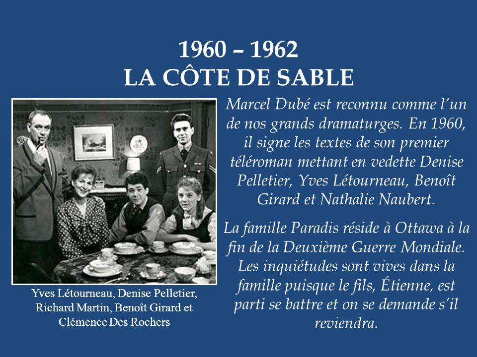 1960 PIQUE ATOUT Gilles Pellerin, Paul Berval et Olivier Guimond On raconte souvent quOlivier Guimond était boudé par Radio-Canada et quil na fait de