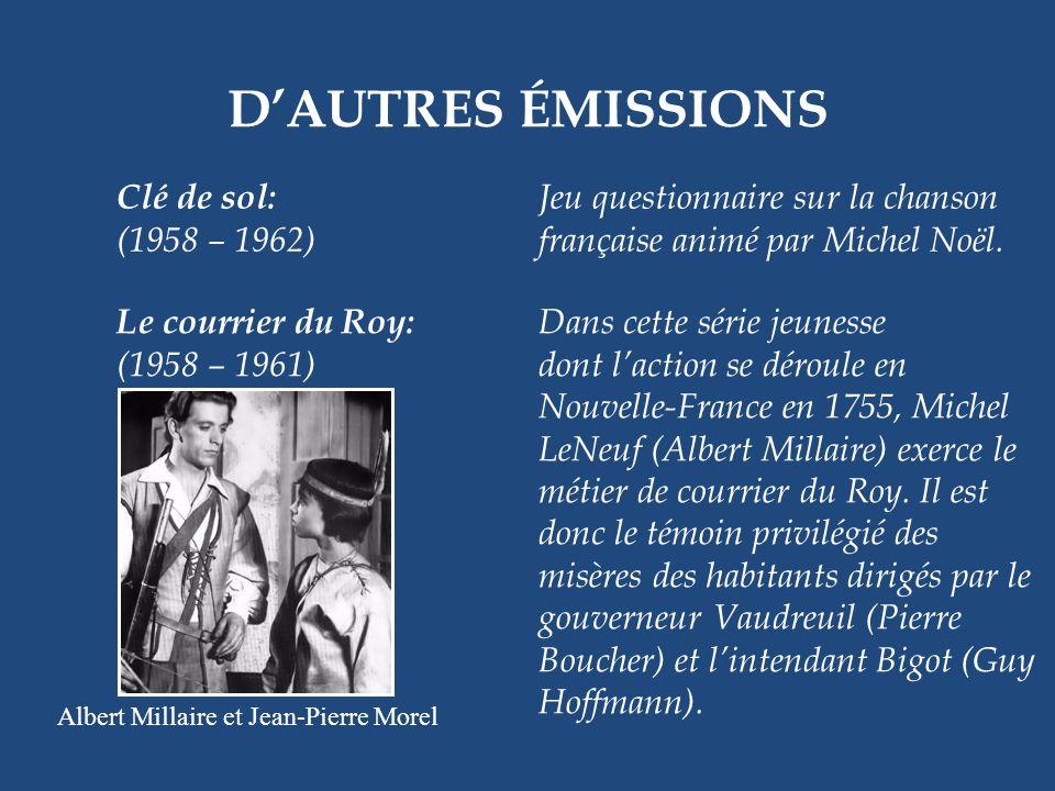 DAUTRES ÉMISSIONS Je vous ai tant aimés: Téléroman de Jovette Bernier, (1958 – 1959) mettant en vedette J. Léo Gagnon, Jean Coutu, Juliette Huot et Li
