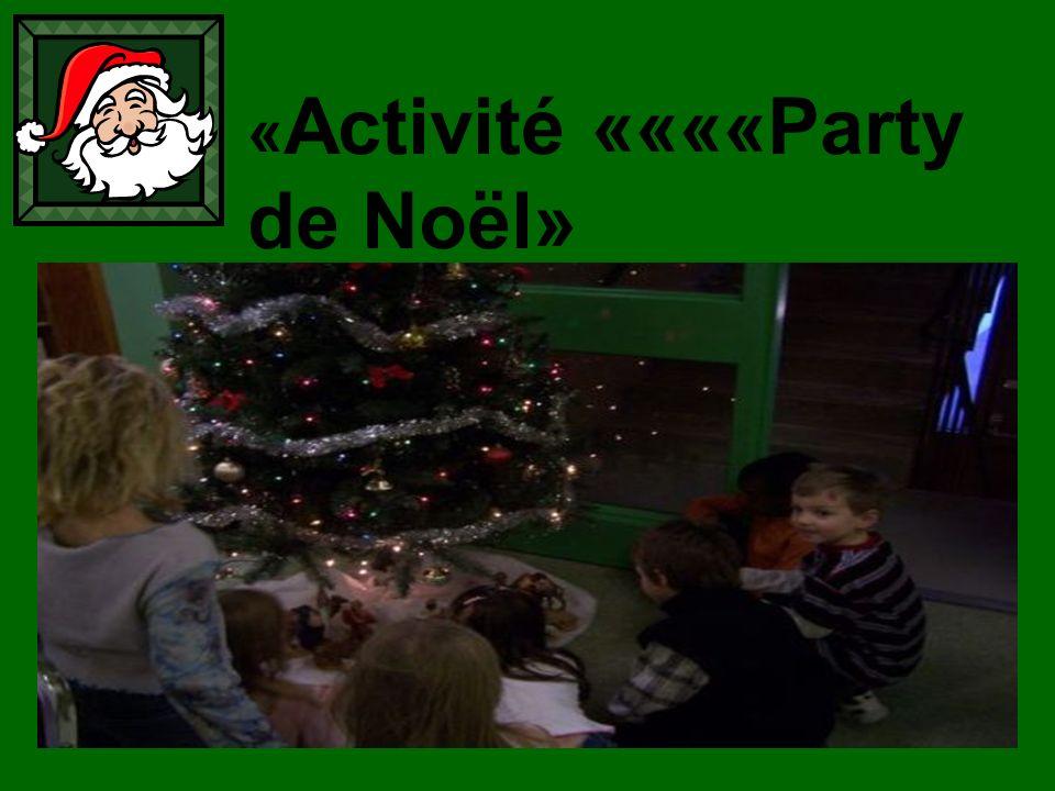 « Activité ««««Party de Noël»