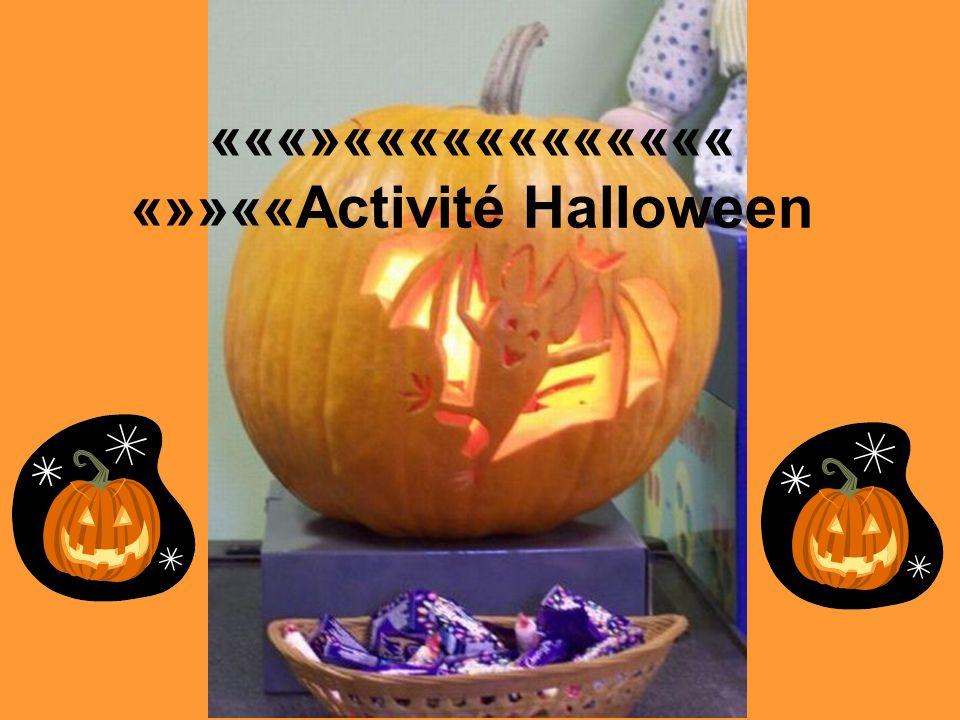 «««»«««««««««««« «»»««Activité Halloween