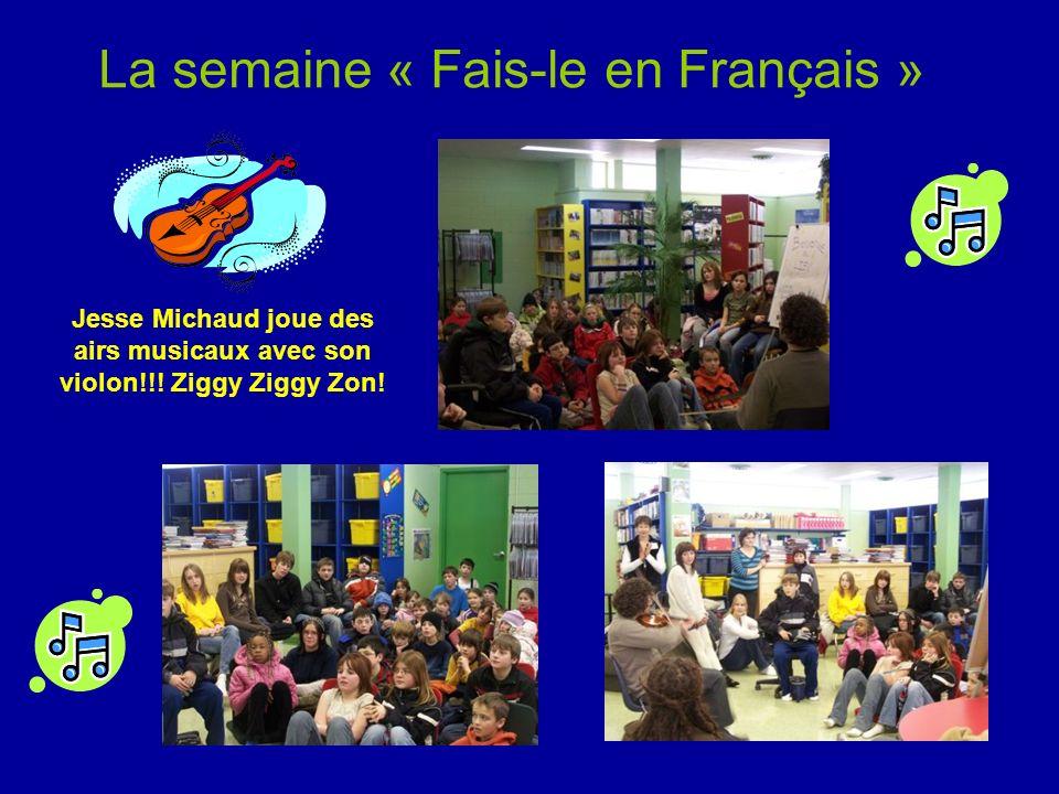 La semaine « Fais-le en Français » Jesse Michaud joue des airs musicaux avec son violon!!.