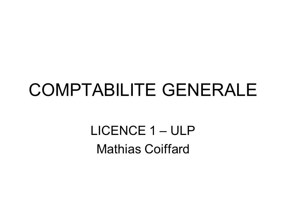 COMPTABILITE GENERALE LICENCE 1 – ULP Mathias Coiffard
