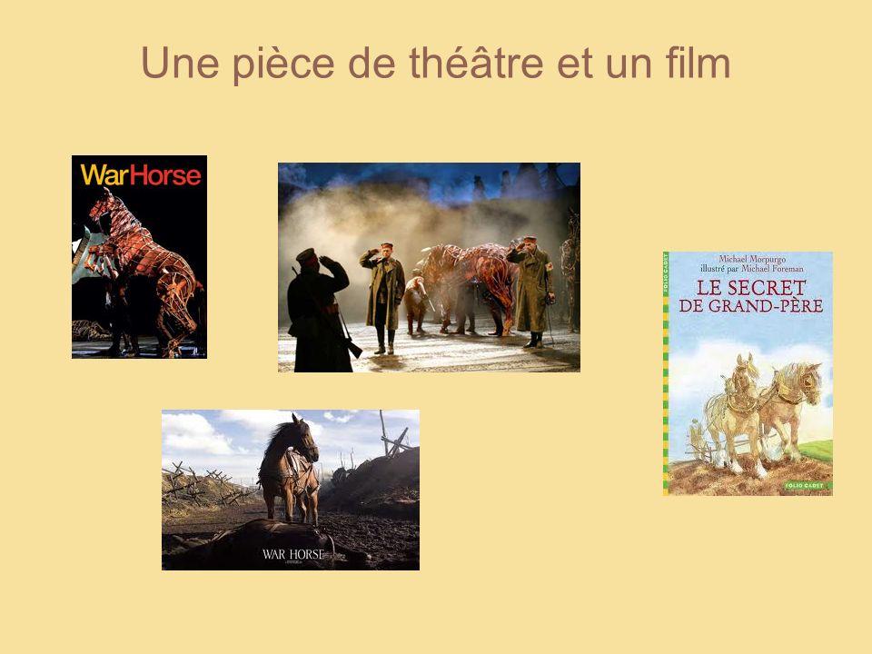 Une pièce de théâtre et un film