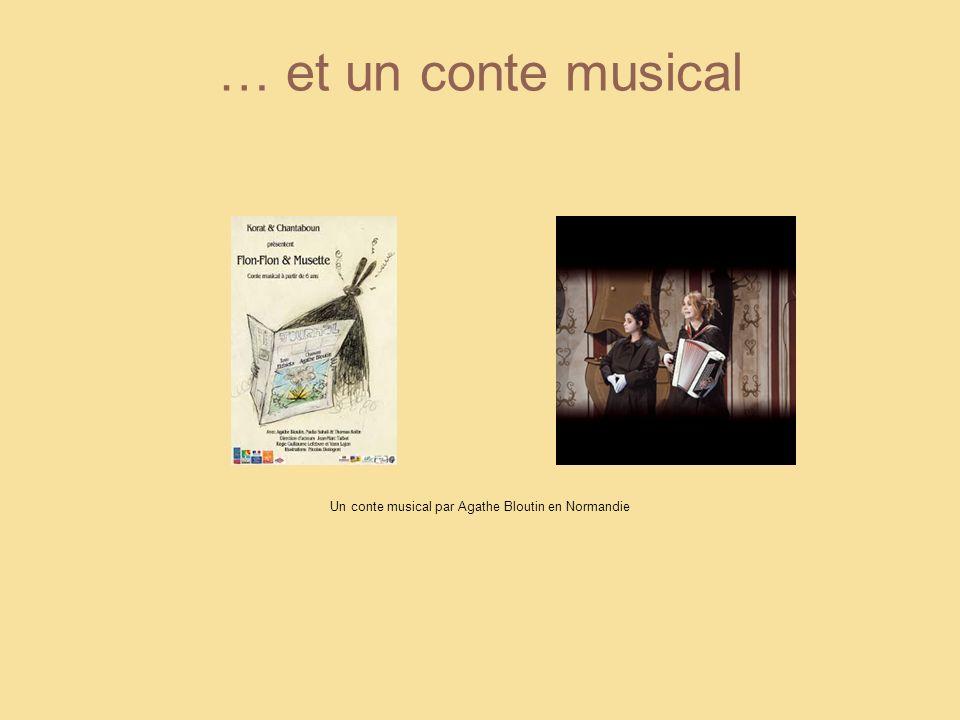 … et un conte musical Un conte musical par Agathe Bloutin en Normandie