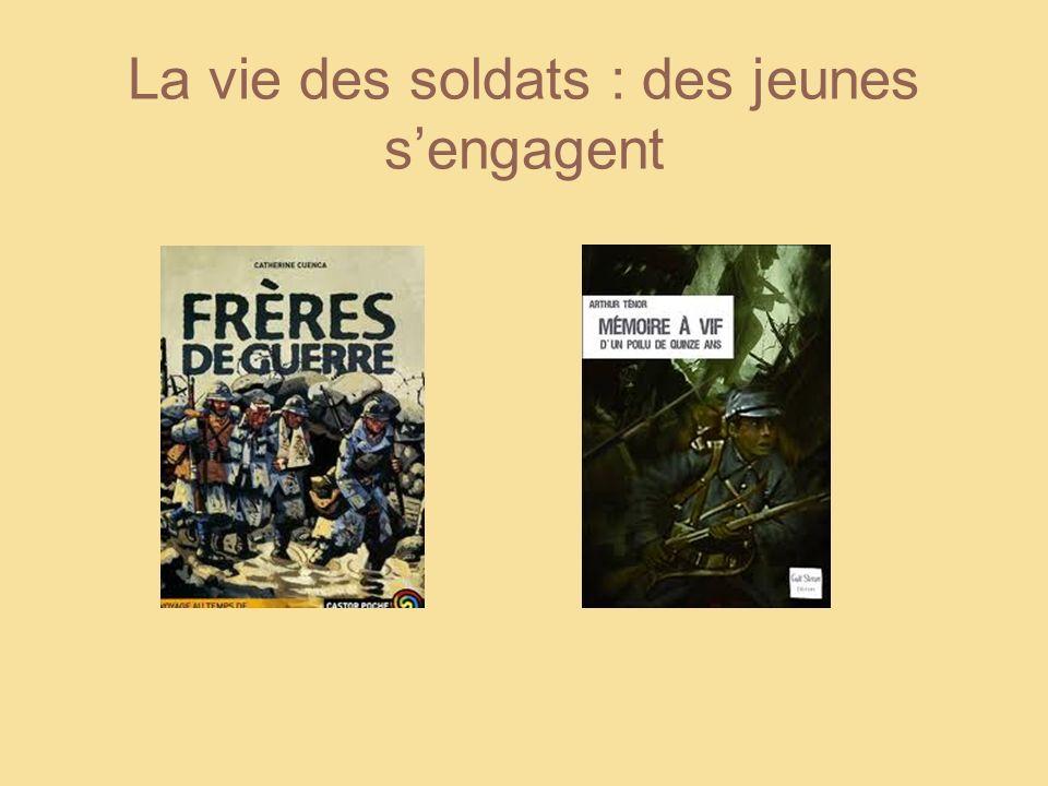 La vie des soldats : des jeunes sengagent