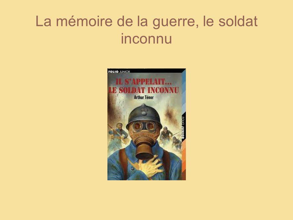 La mémoire de la guerre, le soldat inconnu