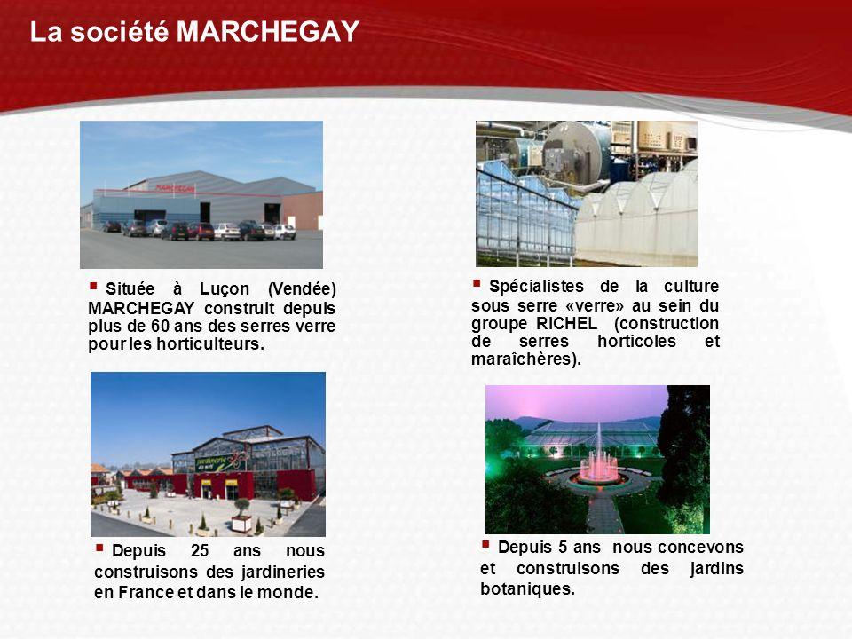 La société MARCHEGAY Spécialistes de la culture sous serre «verre» au sein du groupe RICHEL (construction de serres horticoles et maraîchères). Depuis