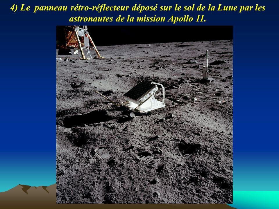4) Le panneau rétro-réflecteur déposé sur le sol de la Lune par les astronautes de la mission Apollo 11.