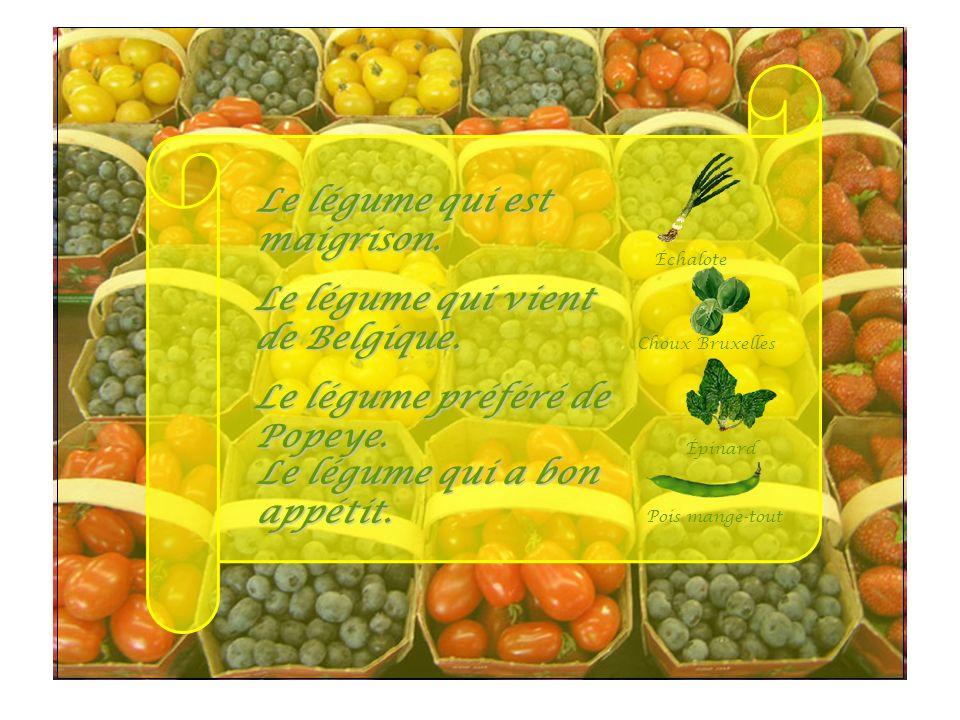 Le fruit qui représente un grand naïf. Poire Le fruit qui fait preuve dun grand amour. Passion Le légume qui a le cœur tendre. Cœur dartichaut Se comp