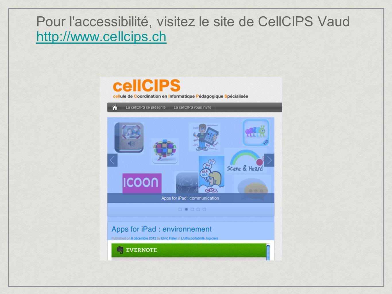 Pour l'accessibilité, visitez le site de CellCIPS Vaud http://www.cellcips.ch http://www.cellcips.ch