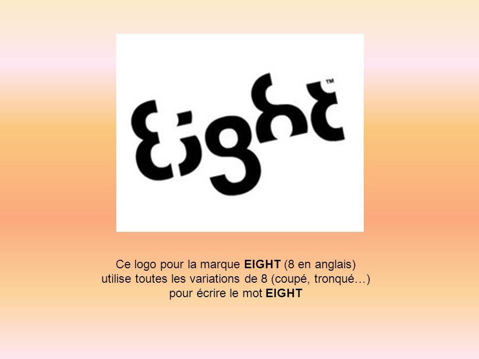 Ce logo pour la marque EIGHT (8 en anglais) utilise toutes les variations de 8 (coupé, tronqué…) pour écrire le mot EIGHT
