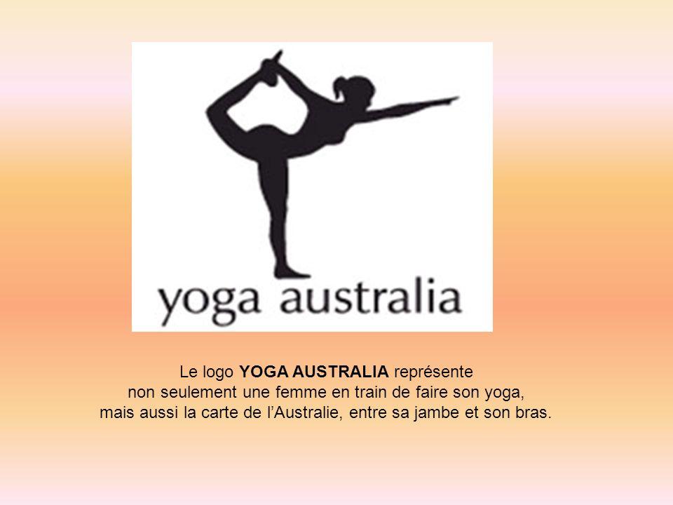 Le logo YOGA AUSTRALIA représente non seulement une femme en train de faire son yoga, mais aussi la carte de lAustralie, entre sa jambe et son bras.