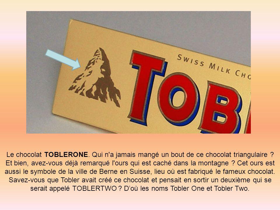 Le chocolat TOBLERONE. Qui n'a jamais mangé un bout de ce chocolat triangulaire ? Et bien, avez-vous déjà remarqué l'ours qui est caché dans la montag