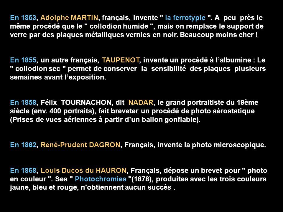 En 1853, Adolphe MARTIN, français, invente