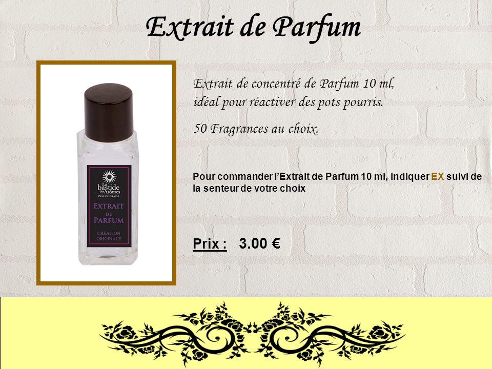 Extrait de Parfum Extrait de concentré de Parfum 10 ml, idéal pour réactiver des pots pourris.