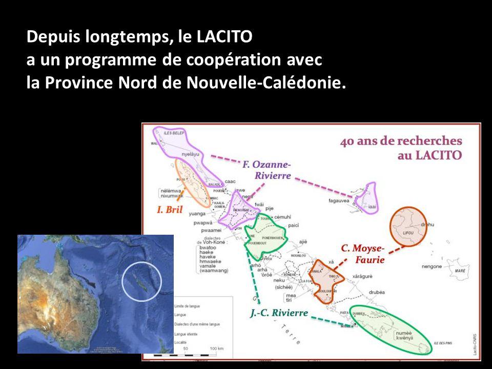 Depuis longtemps, le LACITO a un programme de coopération avec la Province Nord de Nouvelle-Calédonie.