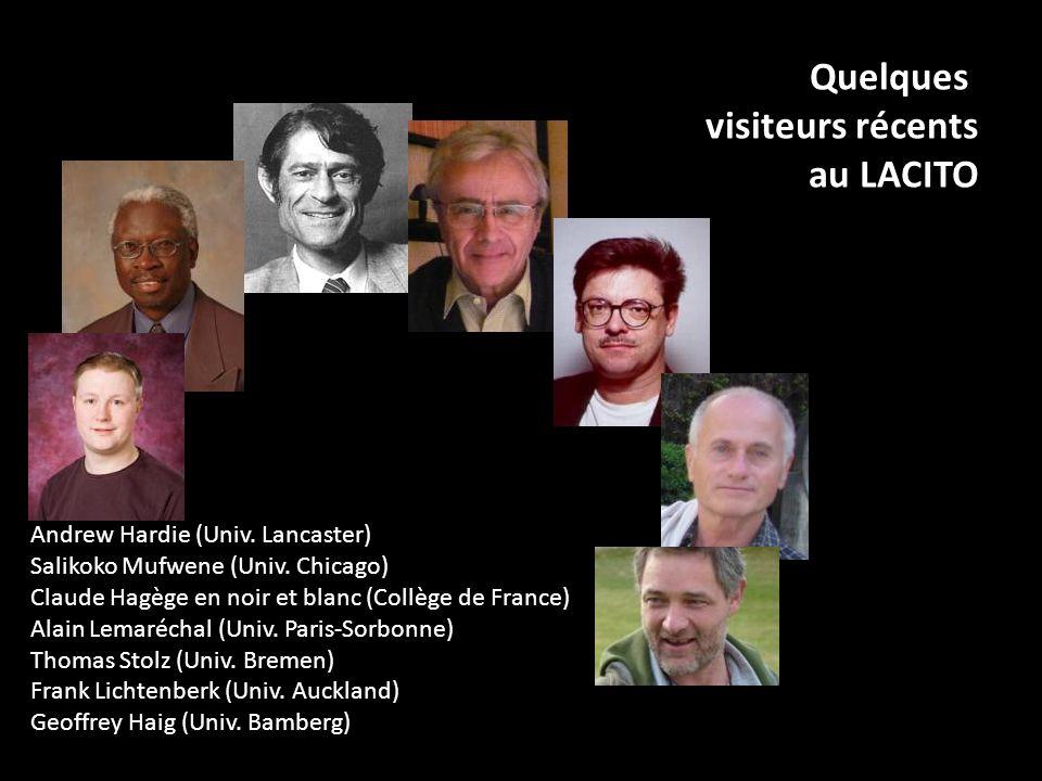 Andrew Hardie (Univ. Lancaster) Salikoko Mufwene (Univ. Chicago) Claude Hagège en noir et blanc (Collège de France) Alain Lemaréchal (Univ. Paris-Sorb