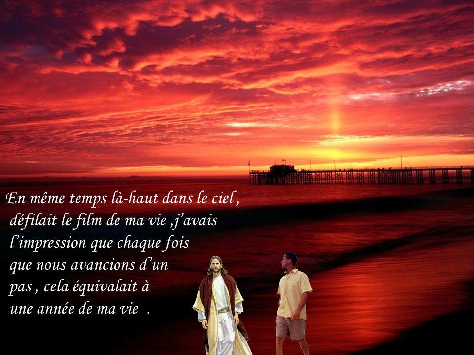 Une nuit, je fis un rêve…je marchais sur la plage en compagnie de Jésus, nos pas défilaient et laissaient une double trace dans le sable, la mienne et