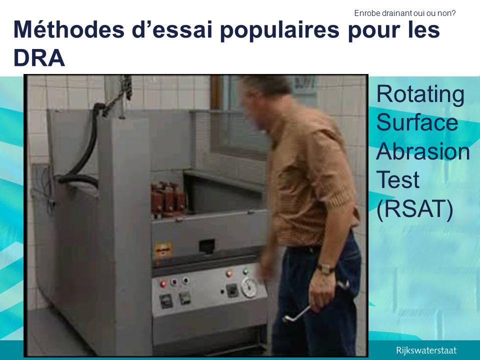 Enrobe drainant oui ou non? Méthodes dessai populaires pour les DRA Rotating Surface Abrasion Test (RSAT)