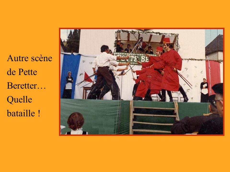 Autre scène de Pette Beretter… Quelle bataille !
